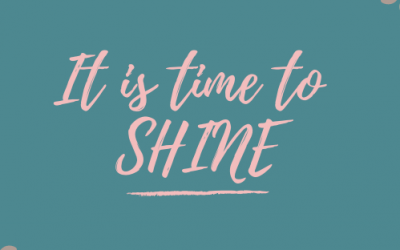 It is time to SHINE!!