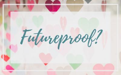 Futureproof?